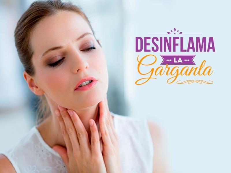 Desinflama la garganta