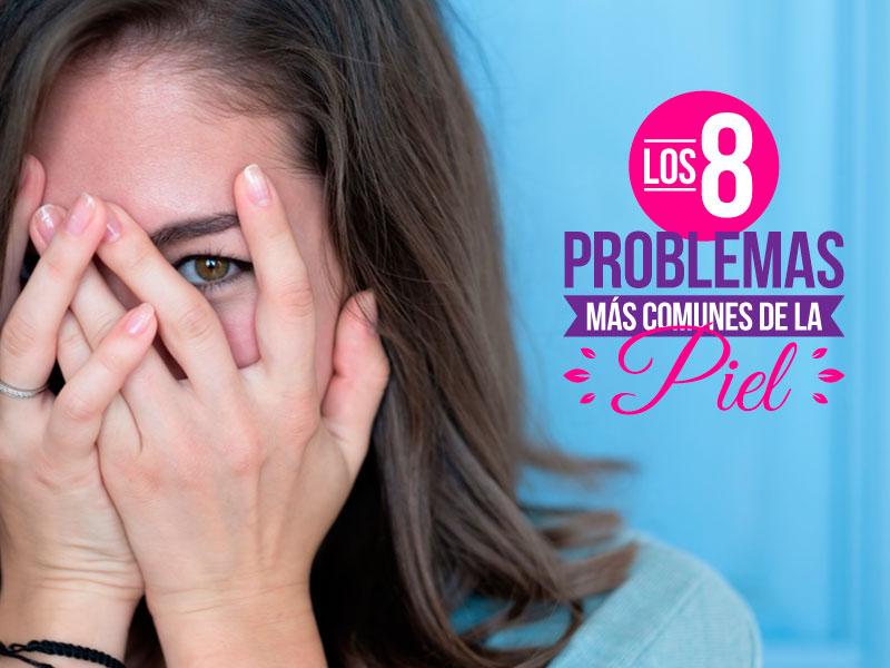 Los 8 problemas más comunes de la piel