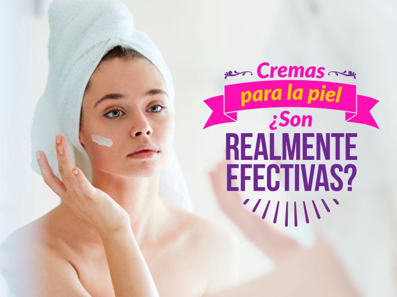 Cremas para la piel: ¿son realmente efectivas?