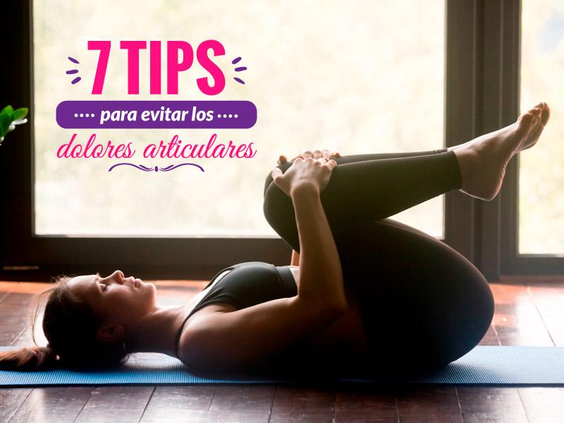 7 tips para evitar los dolores articulares