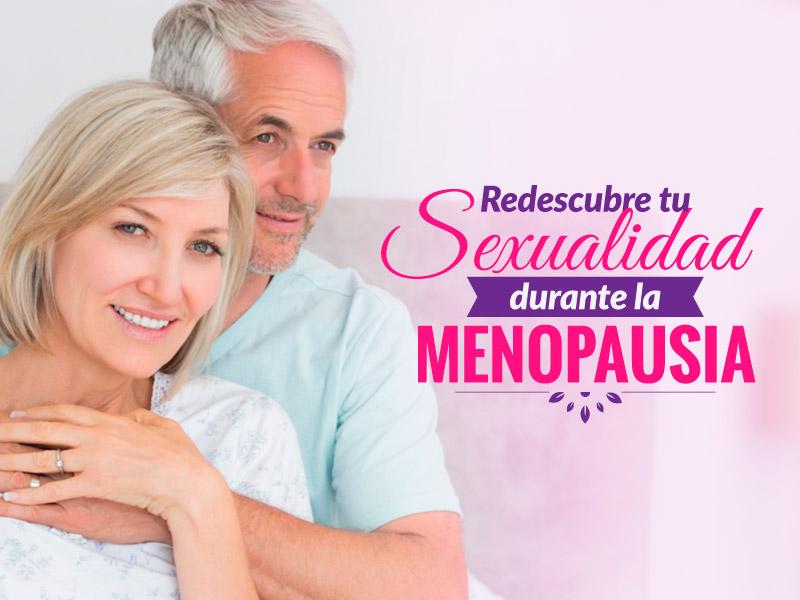 Redescubre tu sexualidad durante la menopausia