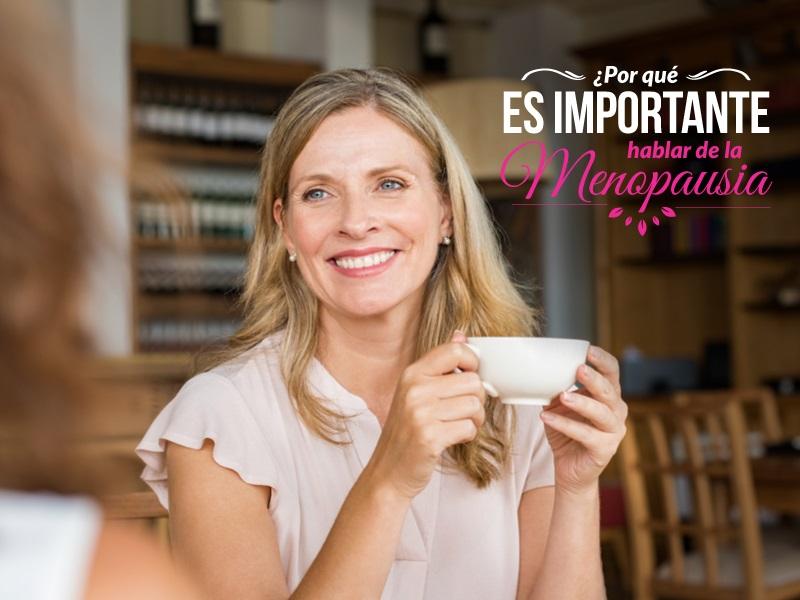 ¿Por qué es importante hablar de la menopausia?