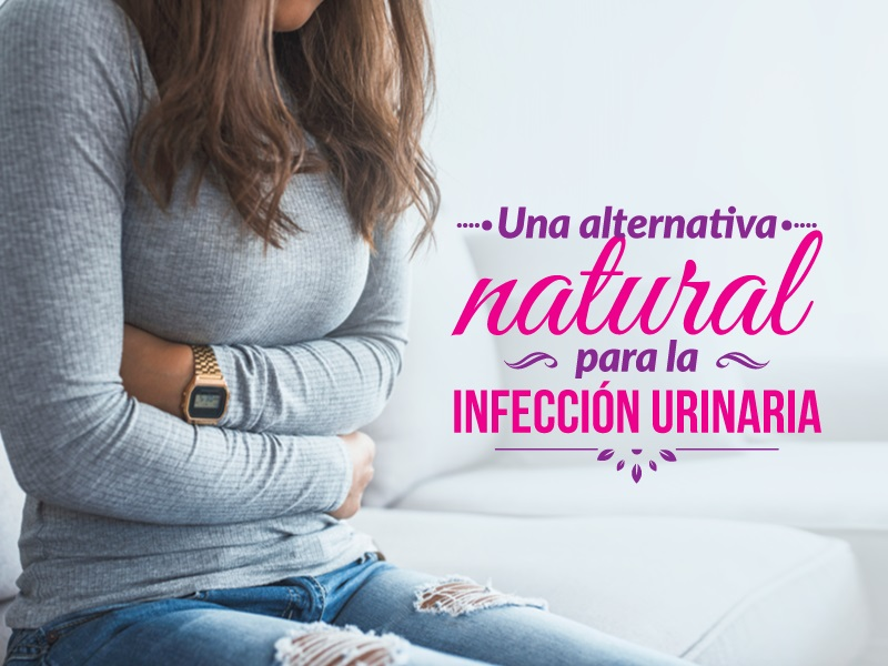 Alternativas naturales para las infecciones urinarias