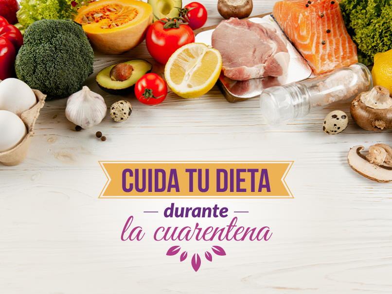 Cuida tu dieta durante la cuarentena