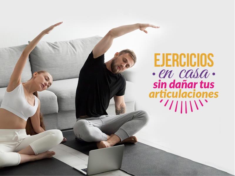 Rutina de ejercicios en casa sin dañar tus articulaciones